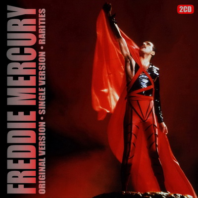 Freddie Mercury - Original Version-Single Version-Rarities (2CD) (2012)
