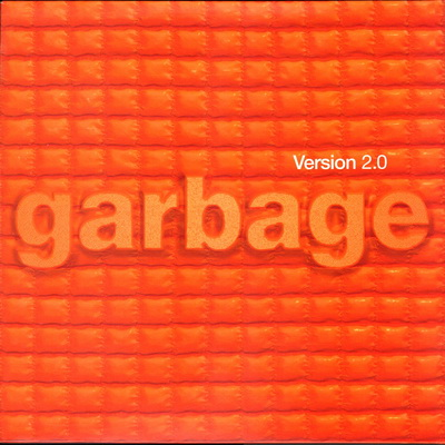 Garbage - Version 2.0 (Special Limited Edition 2CD) + (Japanese Limited Edition) + (Japanese Special Limited Edition) (Bonus) (1999)