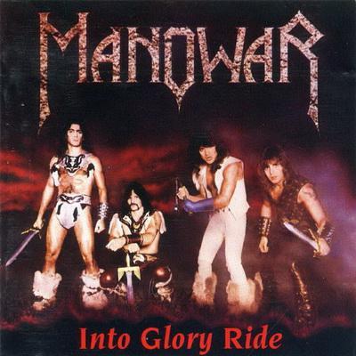 Manowar - Into Glory Ride (1983)