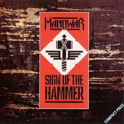 Manowar - Sign of The Hammer (1984)
