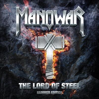 Manowar - The Lord Of Steel [Hammer Edition] (2012)