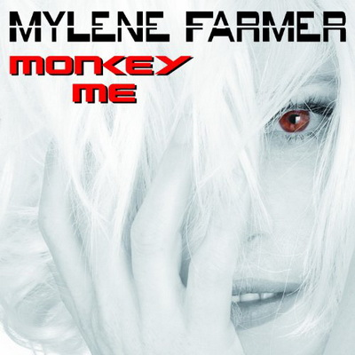 Mylene Farmer - Monkey Me (2012)