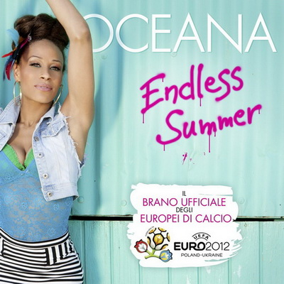 Oceana - Endless Summer (Official Song EURO 2012) (Maxi-Single) (2012)