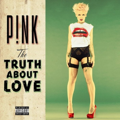Pink (P!nk) - The Truth About Love (Deluxe Edition) (2012)