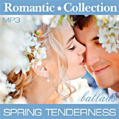 VA - Romantic Collection - Spring Tenderness (2012)