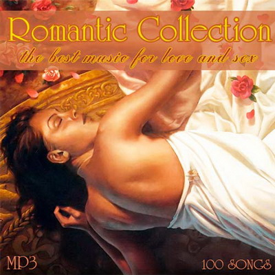 VA - Romantic Collection - The Best Music for Love and Sex (2012)
