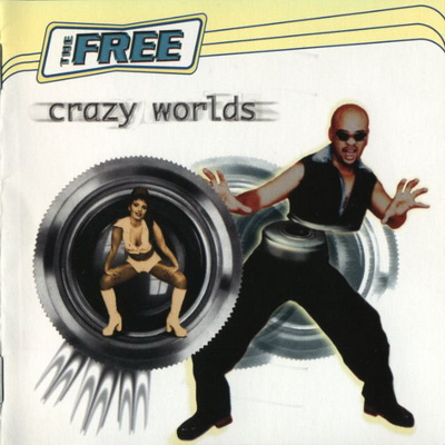 The Free - Crazy Worlds (1996)