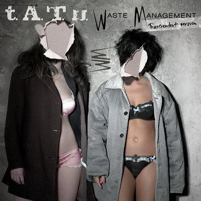 t.A.T.u. - Waste Management (2009)