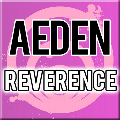 Aeden - Reverence Incl. Remixes (2010)