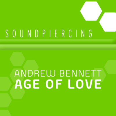 Andrew Bennett - The Age Of Love (2009)