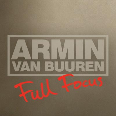 Armin Van Buuren - Full Focus (2010)