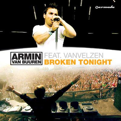 Armin van Buuren feat. Vanvelzen - Broken Tonight (2009)