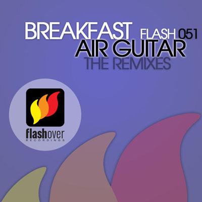 Breakfast - Air Guitar (The Remixes) (2009)