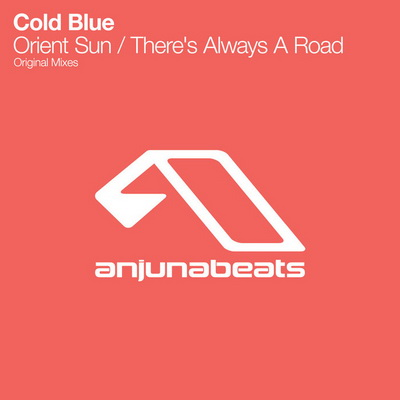 Cold Blue - Orient Sun / There Is Always A Road (2010)