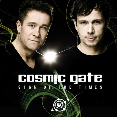Cosmic Gate - Sign Of The Times (2009)