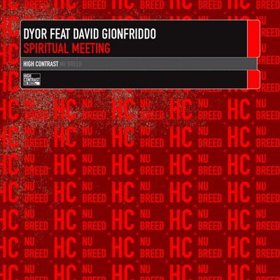 Dyor Feat. David Gionfriddo - Spiritual Meeting (2010)