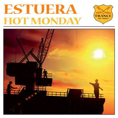 Estuera - Hot Monday / Cold Monday (2010)