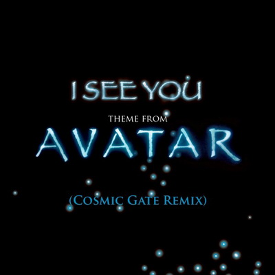 James Horner Feat. Leona Lewis - I See You [Theme From Avatar] (Cosmic Gate Remix) (2010)