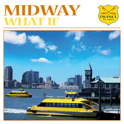 Midway - What If (2009)