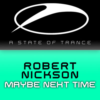 Robert Nickson - Maybe Next Time (2009)