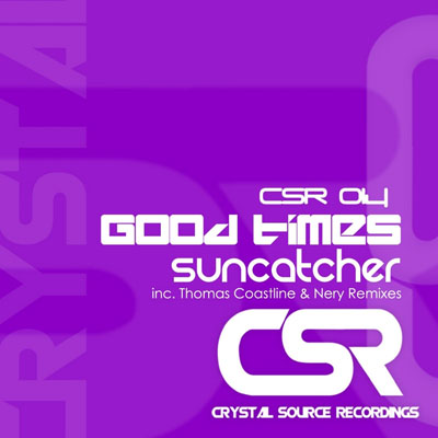 Suncatcher - Good Times (2009)